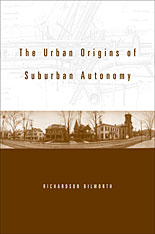 Cover: The Urban Origins of Suburban Autonomy in HARDCOVER