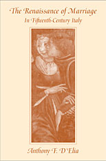 Cover: The Renaissance of Marriage in Fifteenth-Century Italy in HARDCOVER