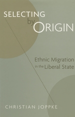 Cover: Selecting by Origin: Ethnic Migration in the Liberal State