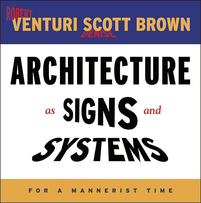 Cover: Architecture as Signs and Systems: For a Mannerist Time, from Harvard University Press