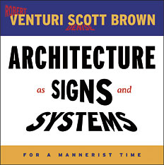 Cover: Architecture as Signs and Systems: For a Mannerist Time