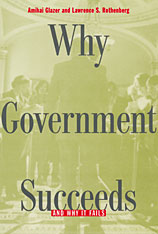 Cover: Why Government Succeeds and Why It Fails