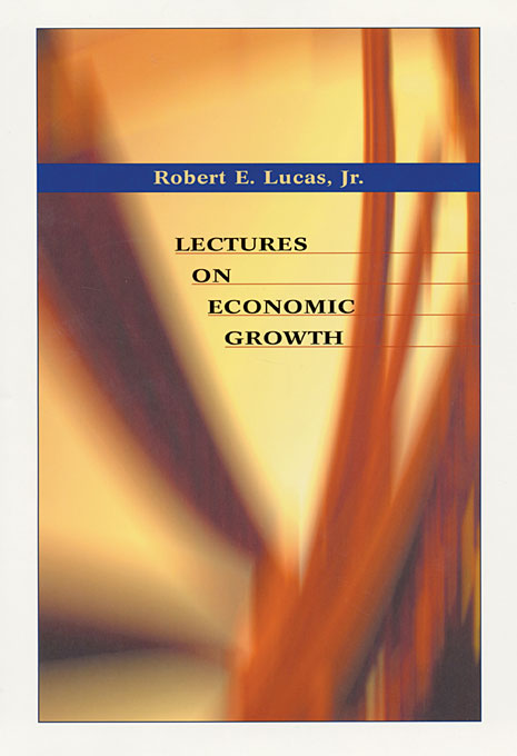 Cover: Lectures on Economic Growth, from Harvard University Press