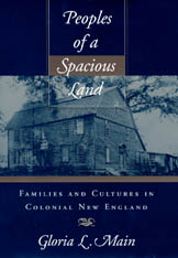 Cover: Peoples of a Spacious Land: Families and Cultures in Colonial New England