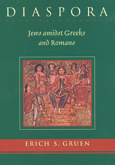 Cover: Diaspora: Jews amidst Greeks and Romans, from Harvard University Press