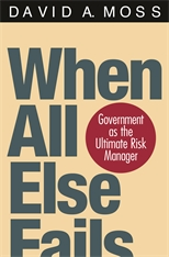 Cover: When All Else Fails: Government as the Ultimate Risk Manager