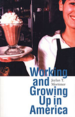 Cover: Working and Growing Up in America in PAPERBACK