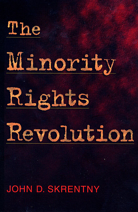 Cover: The Minority Rights Revolution, from Harvard University Press