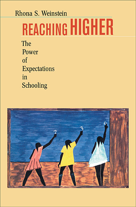 Cover: Reaching Higher: The Power of Expectations in Schooling, from Harvard University Press