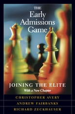 Cover: The Early Admissions Game: Joining the Elite, With a New Chapter