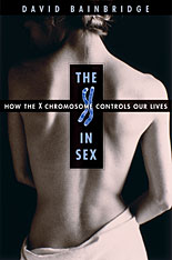 Cover: The X in Sex: How the X Chromosome Controls Our Lives