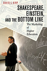 Cover: Shakespeare, Einstein, and the Bottom Line: The Marketing of Higher Education