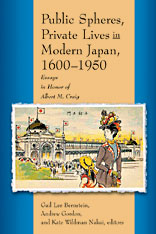 Cover: Public Spheres, Private Lives in Modern Japan, 1600-1950: Essays in Honor of Albert Craig