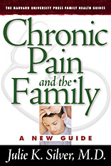 Cover: Chronic Pain and the Family: A New Guide