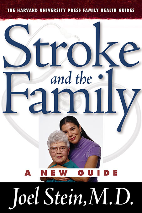 Cover: Stroke and the Family: A New Guide, from Harvard University Press