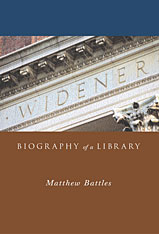 Cover: Widener: Biography of a Library