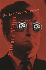 Cover: Edward Teller: The Real Dr. Strangelove
