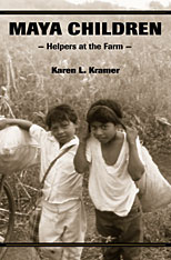 Cover: Maya Children: Helpers at the Farm
