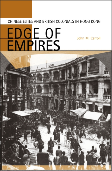 Cover: Edge of Empires: Chinese Elites and British Colonials in Hong Kong, from Harvard University Press