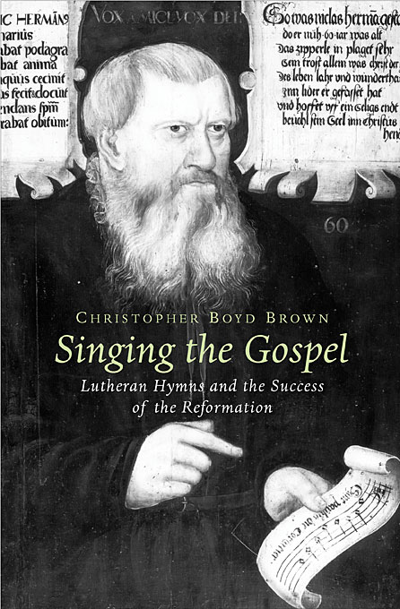 Cover: Singing the Gospel: Lutheran Hymns and the Success of the Reformation, from Harvard University Press