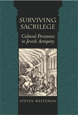 Cover: Surviving Sacrilege: Cultural Persistence in Jewish Antiquity