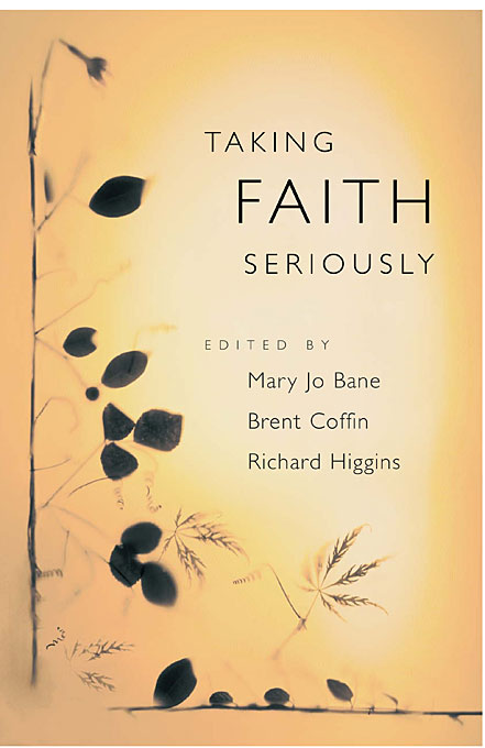 Cover: Taking Faith Seriously, from Harvard University Press