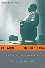 Cover: The Worlds of Herman Kahn: The Intuitive Science of Thermonuclear War