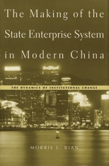 Cover: The Making of the State Enterprise System in Modern China in HARDCOVER