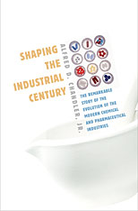 Cover: Shaping the Industrial Century in HARDCOVER