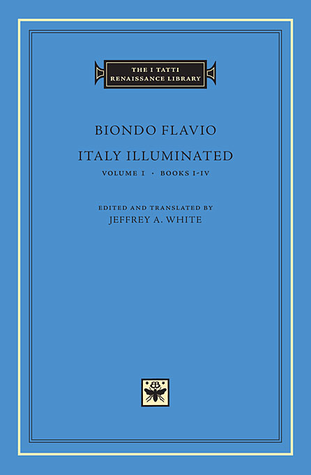 Cover: Italy Illuminated, Volume 1: Books I-IV, from Harvard University Press