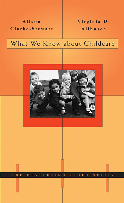 Cover: What We Know About Childcare, from Harvard University Press