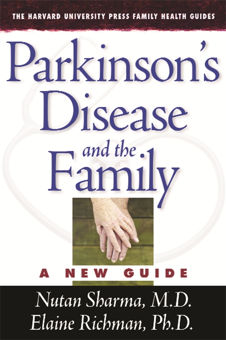 Cover: Parkinson's Disease and the Family: A New Guide, from Harvard University Press