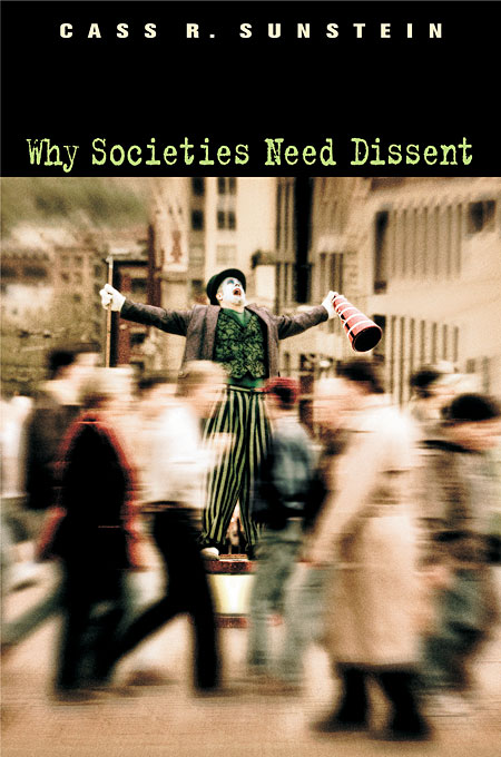 Cover: Why Societies Need Dissent, from Harvard University Press