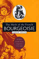 Cover: The Myth of the French Bourgeoisie in PAPERBACK
