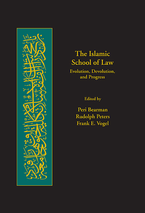 Cover: The Islamic School of Law: Evolution, Devolution, and Progress, from Harvard University Press