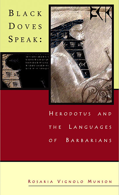 Cover: Black Doves Speak: Herodotus and the Languages of Barbarians, from Harvard University Press