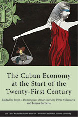 Cover: The Cuban Economy at the Start of the Twenty-First Century