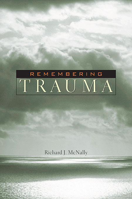 Cover: Remembering Trauma, from Harvard University Press