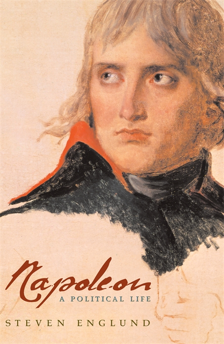 Cover: Napoleon: A Political Life, from Harvard University Press