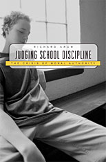 Cover: Judging School Discipline: The Crisis of Moral Authority