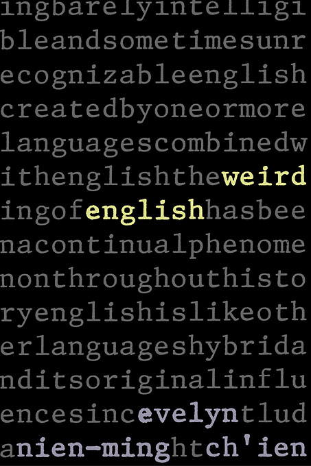 Cover: Weird English, from Harvard University Press