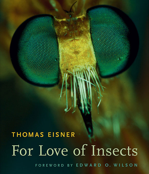 Cover: For Love of Insects, from Harvard University Press