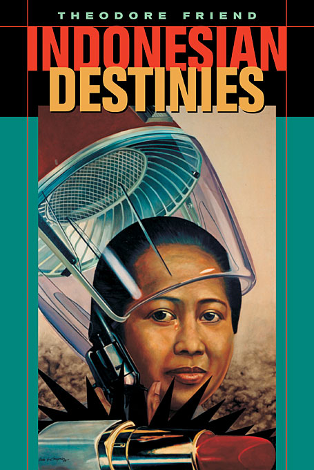 Cover: Indonesian Destinies, from Harvard University Press