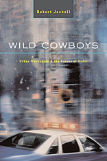Cover: Wild Cowboys: Urban Marauders & the Forces of Order