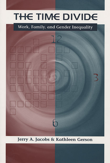 Cover: The Time Divide: Work, Family, and Gender Inequality, from Harvard University Press