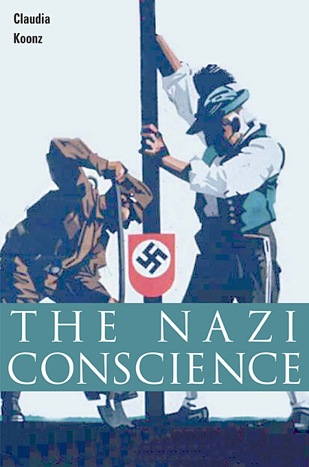Cover: The Nazi Conscience, from Harvard University Press