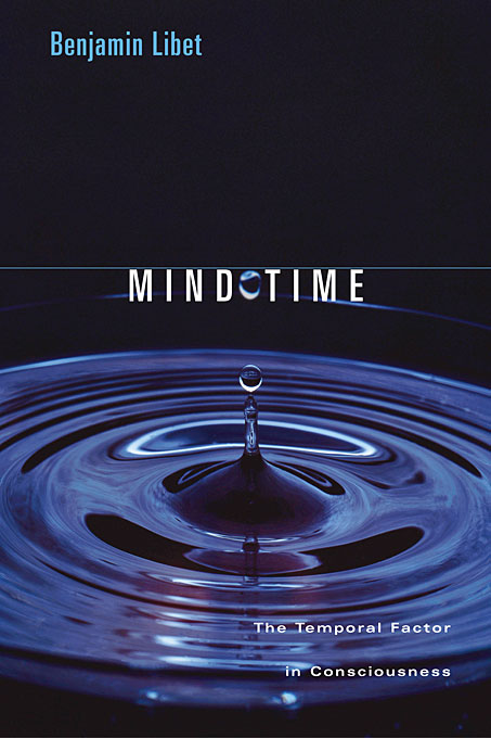 Cover: Mind Time: The Temporal Factor in Consciousness, from Harvard University Press