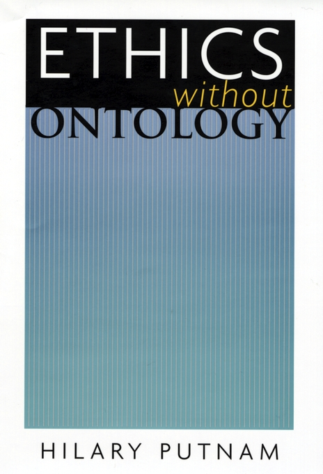 Cover: Ethics without Ontology, from Harvard University Press