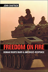 Cover: Freedom on Fire: Human Rights Wars and America's Response