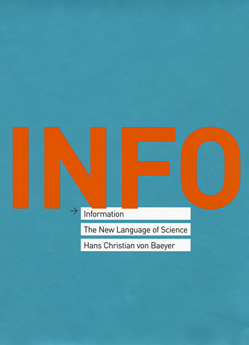 Cover: Information: The New Language of Science, from Harvard University Press